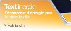 Textinergie, économie d'énergie par le store textile